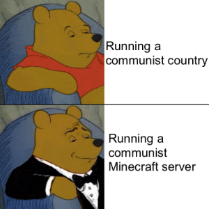SeIzE tHe MeAnS oF PrOdUcTiOn: Runninga  communist country  Runningaa  communist  Minecraft server SeIzE tHe MeAnS oF PrOdUcTiOn