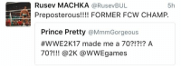 If I was only allowed to follow one WWE superstar, it would be Rusev: Rusev MACHKA.  RusevBUL  5h  Preposterous!!!! FORMER FCW CHAMP.  Prince Pretty  @MmmGorgeous  #WWE2K 17 made me a 70?!?!? A  70 @2K @WWEgames If I was only allowed to follow one WWE superstar, it would be Rusev