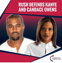MUST WATCH! Kanye West & Candace Owens Absolutely DESTROY The Thought Police On The Left! #BigGovSucks: RUSH DEFENDS KANYE  AND CANDACE OWENS  TURNING  POINT USA MUST WATCH! Kanye West & Candace Owens Absolutely DESTROY The Thought Police On The Left! #BigGovSucks