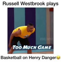 Basketball, Chill, and Memes: Russell Westbrook plays  BALLTARES  ToO MUCH GAME  Basketball on Henry Danger Russ has no chill😂💀 Where do you rank Westbrook in the league right now? 🤔 Comment below! 👇 - Follow @Sportzmixes for more‼️ - Via: @balltapes