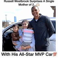 Respect 🙌🏼 - Follow (ME) @cleanestclipz for more! 🏀: Russell Westbrook Surprises A Single  Mother of 2  100  With His All-Star MVP Car Respect 🙌🏼 - Follow (ME) @cleanestclipz for more! 🏀