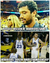 coincidence? I think not: RUSSELL WILSON A WARRIORSGAME  ATOMBRADYSEGO  BREE  23  WARRIORS THROW AWAY CHAMPIONSHIP coincidence? I think not