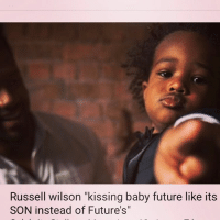 "hilarious Ciara future russellwilson: Russell wilson ""kissing baby future like its  SON instead of Future's"" hilarious Ciara future russellwilson"