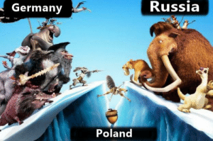 Reddit, Ice Age, and Germany: Russia  Germany  Poland Ice age 3: The Third Reich