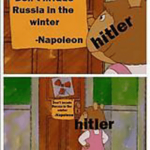 Bad, Memes, and Winter: Russia In the  winter  Napoleon  itler memes for your bad dreams