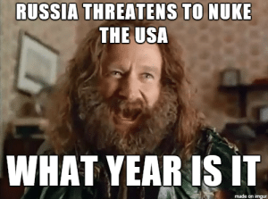 School, Desk, and Imgur: RUSSIA THREATENS TO NUKE  THE USA  WHAT YEAR IS IT  made on imgur I grew up having bomb drills, hiding under my desk at school, to prepare for the inevitable Russian nuke attack. And now this
