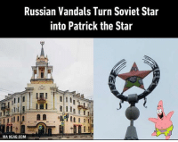 9gag, Memes, and Russian: Russian Vandals Turn Soviet Star  into Patrick the Star  VIA 9GAG.COM Is that vandalism? No this is Patrick! @9gagmobile 9gag patrickthestar spongebob