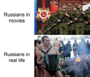 Dank, Life, and Memes: Russians in  movies  Russians in  real life the movies don't do the Russians right by CroatianPorno MORE MEMES