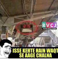 Memes, 🤖, and Iss: RVC J  WWW. RVCJ.COM  ISSE KEHTE HAIN WAOT  SE AAGE CHALNA Haha rvcjinsta