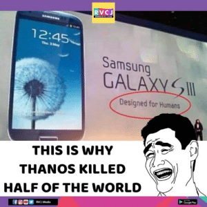 This is the reason..: RVCJ  1 2:45  Samsung  GALAXYSW  Designed for Humans  THIS IS WHY  THANOS KILLED  HALF OF THE WORLD  Google Play  RVC Media This is the reason..