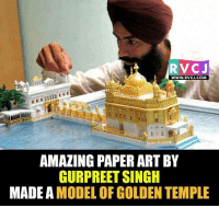 Memes, 🤖, and Paper: RVCJ  WWW. RVCJ.COM  AMAZING PAPER ART BY  GURPREETSINGH  MADE A  MODEL OF GOLDEN TEMPLE Amazing rvcjinsta