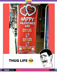 Gif, Google, and Life: RVCJ  WWW.RVCJ.COM  Dream  HAPPY  VALENTINES  DAY  Bring ur GIF  10% OFF  Bring ur Wife  15% OFF  Bring both at the same time  50% OF  12-14 February  Terms & Conditions to Apply  THUG LIFE  RVCJ Media  Google Play Valentine Special 😂 rvcjinsta