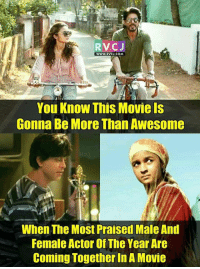 Dear Zindagi.: RVCJ  WWW.RVCJ.COM  You Know This Movie Is  Gonna Be More Than Awesome  When The Most Praised MaleAnd  Female Actor of The Year Are  Coming Together In A Movie Dear Zindagi.