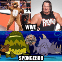 GET IT? BECAUSE IN WWE THERE'S BEAR AND A RHYNO, AND IN SPONGEBOB THEY HAVE A SEABEAR AND A SEARHINOCEROS, BAHAHAHAHAHA I THINK MY BLART SOCK JUST EXPLODED kevinowens chrisjericho romanreigns braunstrowman sethrollins ajstyles deanambrose randyorton braywyatt jindermahal thehardyboyz charlotte samoajoe shinsukenakamura samizayn johncena sashabanks brocklesnar bayley alexabliss themiz finnbalor kurtangle extremerules wwememes wwememe wwefunny wrestlingmemes wweraw wwesmackdown: RWN0  WWEa  @wwEMEME5GNy  SPONGEBOB GET IT? BECAUSE IN WWE THERE'S BEAR AND A RHYNO, AND IN SPONGEBOB THEY HAVE A SEABEAR AND A SEARHINOCEROS, BAHAHAHAHAHA I THINK MY BLART SOCK JUST EXPLODED kevinowens chrisjericho romanreigns braunstrowman sethrollins ajstyles deanambrose randyorton braywyatt jindermahal thehardyboyz charlotte samoajoe shinsukenakamura samizayn johncena sashabanks brocklesnar bayley alexabliss themiz finnbalor kurtangle extremerules wwememes wwememe wwefunny wrestlingmemes wweraw wwesmackdown