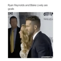 @cohmedy is my favorite page omg 😂❤️ follow @cohmedy right now for more funny and amazing posts 😍✨: Ryan Reynolds and Blake Lively are  goals  TAK  MAKING AIDS H  acOHMEDYIIG @cohmedy is my favorite page omg 😂❤️ follow @cohmedy right now for more funny and amazing posts 😍✨