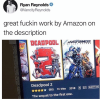 Amazon, Friends, and Memes: Ryan Reynolds  @VancityReynolds  areat fuckin work by Amazon on  the description  DEADPOOL  ANSİOMIE as  Deadpool 2  ★★★★★ (86) 1h59m 2018 圓51] [SUBTITLES]  The sequel to the first one. Dm this to 10 friends for a shoutout!