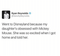 @pubity was voted funniest meme account on instagram 😂 They deserve a follow: Ryan Reynolds  @VancityReynolds  Went to Disneyland because my  daughter's obsessed with Mickey  Mouse. She was so excited when I got  home and told her. @pubity was voted funniest meme account on instagram 😂 They deserve a follow