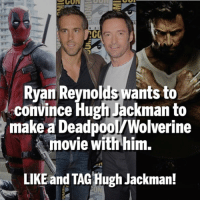 Q Who wants to see a Logan-Deadpool crossover? |🔥🌪🔥🌪🔥🌪 Double tap if you do! |👇👇👇👇 Follow @deadpoolfacts for your daily Deadpool dose. |👏👏👏👏 @vancityreynolds 🙌 wadewilson mercwithamouth marvelnation deadpoolfacts deadpoolnation deadpool marvel deadpool2 antihero lolz lmaobruh hahaha lmfao heh hehe MarvelousJokes: Ryan Reynolds wants to  convince Hugh Jackman to  make a DeadpoolWolverine  movie with him.  LIKE and TAG Hugh Jackman! Q Who wants to see a Logan-Deadpool crossover? |🔥🌪🔥🌪🔥🌪 Double tap if you do! |👇👇👇👇 Follow @deadpoolfacts for your daily Deadpool dose. |👏👏👏👏 @vancityreynolds 🙌 wadewilson mercwithamouth marvelnation deadpoolfacts deadpoolnation deadpool marvel deadpool2 antihero lolz lmaobruh hahaha lmfao heh hehe MarvelousJokes