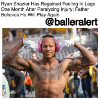 "Cincinnati Bengals, Future, and Head: Ryan Shazier Has Regained Feeling In Legs  One Month After Paralyzing Injury; Father  Believes He Will Play Again  @balleralert Ryan Shazier Has Regained Feeling In Legs One Month After Paralyzing Injury; Father Believes He Will Play Again - blogged by @msjennyb ⠀⠀⠀⠀⠀⠀⠀ ⠀⠀⠀⠀⠀⠀⠀ ⠀⠀⠀⠀⠀⠀⠀ One month after the paralyzing injury that ended Pittsburgh Steelers linebacker RyanShazier's 2017-18 season, his father, Vernon Shazier told reporters that his son has regained feeling in his legs. ⠀⠀⠀⠀⠀⠀⠀ ⠀⠀⠀⠀⠀⠀⠀ According to Bleacher Report, Vernon also says that he believes Shazier will take the field again in the future. ⠀⠀⠀⠀⠀⠀⠀ ⠀⠀⠀⠀⠀⠀⠀ ""He's making progress daily. He's a long way from where he was on that Monday night,"" Vernon said of Shaizer's Dec. 4th injury against the Cincinnati Bengals. ""He's much better, but we've agreed to keep his progress private until he's ready to share where he's at."" ⠀⠀⠀⠀⠀⠀⠀ ⠀⠀⠀⠀⠀⠀⠀ Just two days after Shazier's injury, the linebacker had spinal stabilization surgery. Since then, Shazier has been placed on injured reserve, but has attended two team games, as well as the practice facility in a wheelchair. ⠀⠀⠀⠀⠀⠀⠀ ⠀⠀⠀⠀⠀⠀⠀ ""We are riding with that guy,"" head coach Mike Tomlin said of Shaizer. ""He is strong. He is strengthening us."""