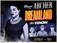 Watch Archer: Dreamland on FXNOW! You won't need penicillin. We don't think… [Link in bio]: S ARCHER  SYPHILIS!  PBR! Watch Archer: Dreamland on FXNOW! You won't need penicillin. We don't think… [Link in bio]
