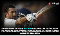 Memes, Masters, and 🤖: S Cricket  Shots  ON THIS 2009,  SACHIN  THE 1STPLAYER  DAYIN TO PASS 30,000 INTERNATIONALRUNSINA TESTMATCH  AGAINST SRI LANKA on this day another milestone waz achieved by the master blaster!