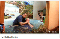 Youtube Snapshots and Baptism: S I 0:41 1:00  My Daddy's Baptism