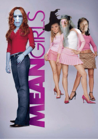 In honor of yours truly watching Mean Girls for the first time yesterday, get ready for the Harry Potter-Mean Girls crossover photospam.I'm actually going to get the references now XD: S In honor of yours truly watching Mean Girls for the first time yesterday, get ready for the Harry Potter-Mean Girls crossover photospam.I'm actually going to get the references now XD