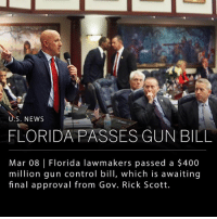 The Florida legislature passed a 400-million-dollar gun control bill on Wednesday that is awaiting final approval from Governor Rick Scott. The bipartisan vote for the bill comes three weeks after the Parkland Florida school shooting. If Gov. Scott signs the bill, it will be the first successful gun control measure in Florida in over 20 years. ___ In summary, the bill: - Raises the minimum age for purchasing firearms from 18 to 21. - Institutes a mandatory three-day waiting period for background checks to be processed. - Increases funding for school security. - Expands mental health services and regulations. - Enables police to confiscate guns from individuals subject to involuntary psychiatric evaluation. ____ Photo: Scott Keeler | Tampa Bay Times: S. NEWS  FLORIDA PASSES GUN BILL  Mar 08 |Florida lawmakers passed a $400  million gun control bill, which is awaiting  final approval from Gov. Rick Scott The Florida legislature passed a 400-million-dollar gun control bill on Wednesday that is awaiting final approval from Governor Rick Scott. The bipartisan vote for the bill comes three weeks after the Parkland Florida school shooting. If Gov. Scott signs the bill, it will be the first successful gun control measure in Florida in over 20 years. ___ In summary, the bill: - Raises the minimum age for purchasing firearms from 18 to 21. - Institutes a mandatory three-day waiting period for background checks to be processed. - Increases funding for school security. - Expands mental health services and regulations. - Enables police to confiscate guns from individuals subject to involuntary psychiatric evaluation. ____ Photo: Scott Keeler | Tampa Bay Times