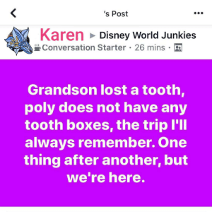 Devastated because the Polynesian resort place doesn't have a tiny plastic box: 's Post  Karen Disney World Junkies  Conversation Starter 26 mins  Grandson lost a tooth,  poly does not have any  tooth boxes, the trip I'll  always remember. One  thing after another, but  we're here. Devastated because the Polynesian resort place doesn't have a tiny plastic box