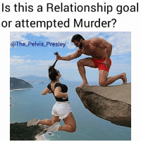 "When you think it's ""goals af"" but he's really trying to murder your dumb ass.😂😑 follow me @the_pelvis_presley @the_pelvis_presley . . . . friday wshh freaky lol omg dating wtf relationshipgoals goalsaf goals fail nature vegan suicidesquad model instagood funny drunkaf kyliejenner robkardashian daquan cars summer college beach fun couplegoals hair jeans: s this a Relationship goal  or attempted Murder?  @The_Pelvis_Presley When you think it's ""goals af"" but he's really trying to murder your dumb ass.😂😑 follow me @the_pelvis_presley @the_pelvis_presley . . . . friday wshh freaky lol omg dating wtf relationshipgoals goalsaf goals fail nature vegan suicidesquad model instagood funny drunkaf kyliejenner robkardashian daquan cars summer college beach fun couplegoals hair jeans"