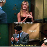 + tag friends like Ross 😂 - follow @friendshqfeed for more: S07E01  I really like your hands.  FRIENDSHQFEED  INSTAGRAM  My hands? Way to go guys + tag friends like Ross 😂 - follow @friendshqfeed for more