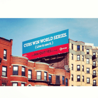 Baseball, Billboard, and Mlb: SERIES  CUBS WIN WORLD see (Liveto UITUNE  866-QUIT YESfor help  Call Best Quit Smoking billboard ever!-Cubs -From baseball reddit