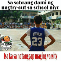 Basketball, School, and Filipino (Language): Sa sobrang dami ng  nagtry-out sa school niyo  PRINC  LED  LWAREZ  23  PILIPINAS  BASKETBALL  la lasa natangap maging arity kaway kaway sa mga varsity player dyan 🏀