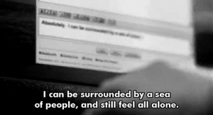 https://iglovequotes.net/: saa  A y  I can be surrounded by a sea  of people, and still feel all alone. https://iglovequotes.net/