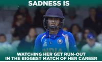 Mithali Raj was looking in very good touch but the casual running cost India a big wicket.: SADNESS IS  WATCHING HER GET RUN-OUT  IN THE BIGGEST MATCH OF HER CAREER Mithali Raj was looking in very good touch but the casual running cost India a big wicket.