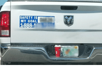 Funny, Goal, and Hes: SAFETY IS  MY GOAL  1888  om I'd say he's achieving it...