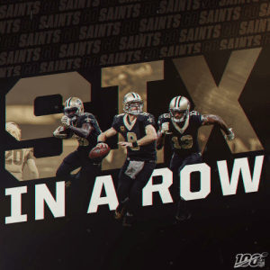 Make that SIX straight wins for the @Saints! 👏 #Saints https://t.co/UgSYZur52S: SAINTS COSAINT  TS GO SAINTS CO SAINTS COSAINTSC  GO SAINTS CO SAINTS CO SAINTS CO SAINTS CO S  SAINTS CO SAINTS CO SAINTS CO SAINTS CO SAINT  NTS GOSAINTS COSAINTS COSAINTS COSAINTS  20  IN A ROW  NFL Make that SIX straight wins for the @Saints! 👏 #Saints https://t.co/UgSYZur52S