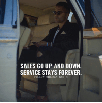Follow Digital Marketing Expert @rohan_sheth 💯: SALES GO UP AND DOWN.  SERVICE STAYS FOREVER.  FOLLOw: @RoHAN SHETH Follow Digital Marketing Expert @rohan_sheth 💯