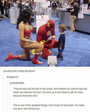 very wholesome: SALES  M  July 22  Jaly 25  m Se.'a  me-and-other-freaks-of-nature:  dollypop12:  comicsthatkill:  This kid had lost his dad in the crowd, and freaked out until he saw the  Flash and Wonder Woman. He went up to the Flash to ask for help,  because he knows him.  This is one of the greatest things I ever heard of and seem. It's really  cool and I like this picture. very wholesome