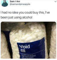 Alcohol, Been, and Idea: Sam I Am  @samandpineapple  I had no idea you could buy this, I've  been just using alcohol  Void  fill  Cuniioning  tection for your goods  ht, hygiondable  & reusable  ble