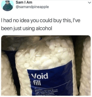 Dank, Memes, and Reddit: Sam I Am  @samandpineapple  Ihad no idea you could buy this, I've  been just using alcohol  Void  fill  Excellent uoning  brotection for your goods  ht, hygienic & reusable  100% degaradable  Suitable tor composts Finally more options! by flyoverthemooon FOLLOW 4 MORE MEMES.