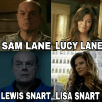Memes, Lucy, and 🤖: SAM LANE LUCY LANE  LEWIS SNARTILISA SNART Didn't even catch that. That's a cool throwback.  (Cassius) Geek Lives Matter