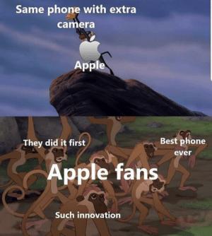 I prefer nokia brick: Same phone with extra  camera  Apple  Best phone  They did it first  ever  Apple fans  Such innovation I prefer nokia brick