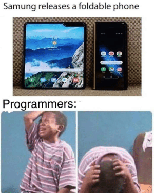 Google, Phone, and How To: Samung releases a foldable phone  Programmers And I still have to google how to vertically center text with CSS