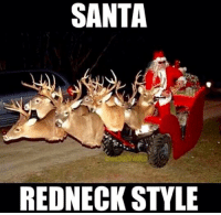Santa is still making his rounds of you haven't got your gift yet this is why!! Double tap!! anythingcountryy redneck country meme funny: SANTA  REDNECK STYLE Santa is still making his rounds of you haven't got your gift yet this is why!! Double tap!! anythingcountryy redneck country meme funny