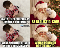 Even Santa can't do magic like that https://t.co/qAmPD4mYmH: SANTA, THIS CHRISTMAS  İWANTAPOKEMON  BE REALISTIC, SON!  fTrollFootball  TheFootballTroll  |WANT MAN UTD TOFİNİSH  EASONİA  W ICH POKEMON  DO-YOU-WANT?  INTORATHISS Even Santa can't do magic like that https://t.co/qAmPD4mYmH