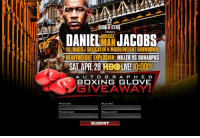 SAR  DANIELMAN JACOBS  YS. MACIEJ SULECKI IN A MIDDLEWEIGHT SHOWDOWN  HEAVYWEIGHT EXPLOSION: MILLER VS DUHAUPAS  SAL.APR, 28 HBOLIVE! 10:00M  A U T OG R A P H E D  BOXING GLOVE  GIVEAWAY!  ★FIRST NAME  *LAST NAME  KEMAL ADORESS  SUBinT Win an autographed boxing glove from Daniel Jacobs vs. Maciej Sulecki! http://www.worldstarhiphop.com/jacobs-vs-sulecki-contest/ Watch the Fight Live on HBO Saturday, April 28th! #JacobsSulecki HBO Boxing