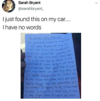 "Memes, Regret, and Thot: Sarah Bryant  @sarahbryant  I just found this on my car..  I have no words  To uhocves ouns this car:  y grand fatler smoked ls whole t  vas about 10 years old when  ce  hiether soid to him, ""Ie you e  to  an  Sec  /ou  ned to step ty Tsy  n his cyes vken he realized exady  meintely Teors velld  cold furke  what wos at stake, He ut co  that verj day. Thre Yeots later  of lung cancerwc  r. we Were very Close, n  mothr Sad  eth destroyad me. My moker Sid  o me,"" Please hever Smake, Don't put your  Camily rugk thot yaur grank foter put  s thogh agreed. At ig, hove neur  touches a cigarctte, must sat, T feel  a very sliaht Sense of regret Cor never Old but gold 😂"