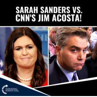 Lol, Memes, and Watch: SARAH SANDERS VS  CNN'S JIM ACOSTA  TURNING  POINT USA LOL! Leftist Jim Acosta Tries Taking On Press Secretery Sarah Sanders... BIG Mistake! 😂😂😂  WATCH: Sarah Sanders Vs. CNN's Jim Acosta