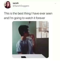 Memes, Best, and Forever: sarah  @SarahDuggers  This is the best thing I have ever seen  and I'm going to watch it forever So this is how ringtones are made